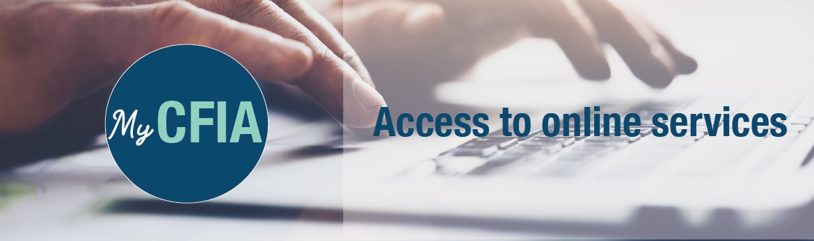 My CFIA - Access to online services