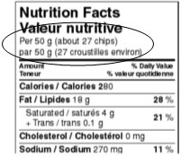 Nutrition Facts table - declares Per 50 grams (about 27 chips); serving declarations have been reversed in this case.